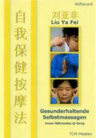 Liu Yafei Massagen